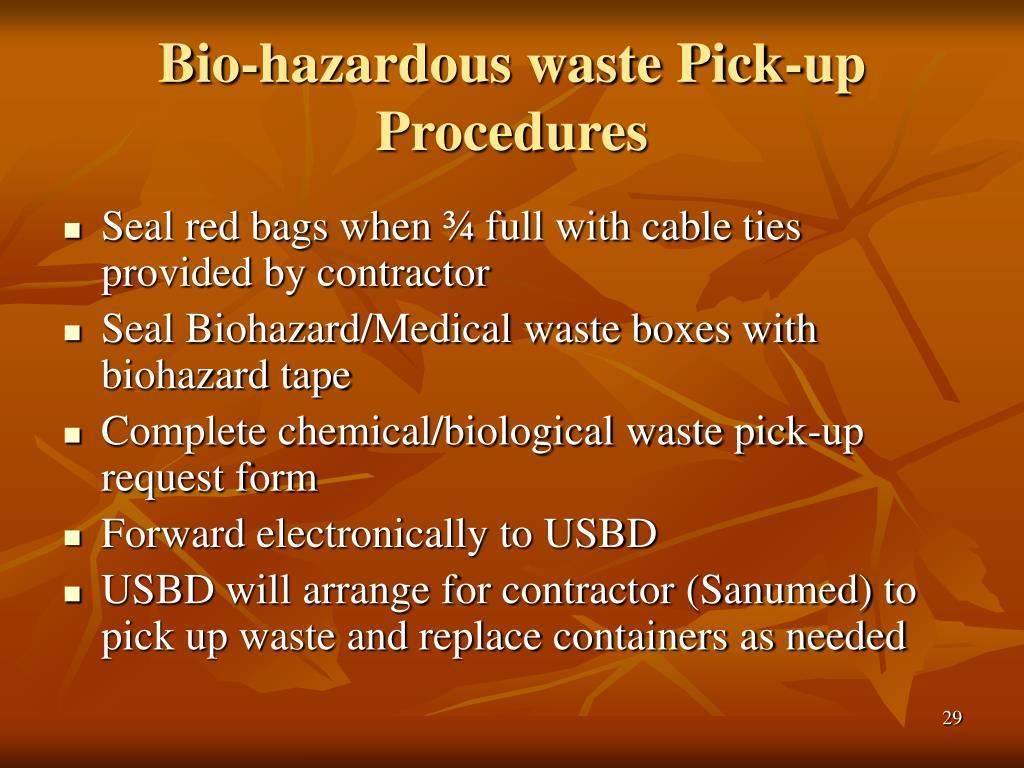 Bio-hazardous waste Pick-up Procedures