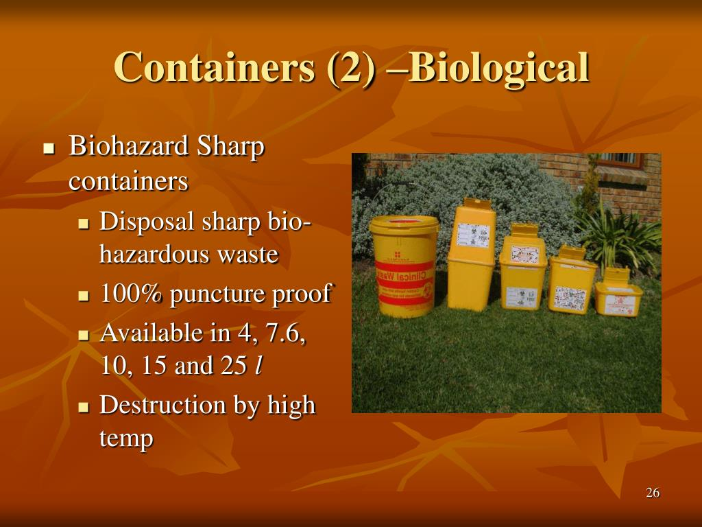 Containers (2) –Biological