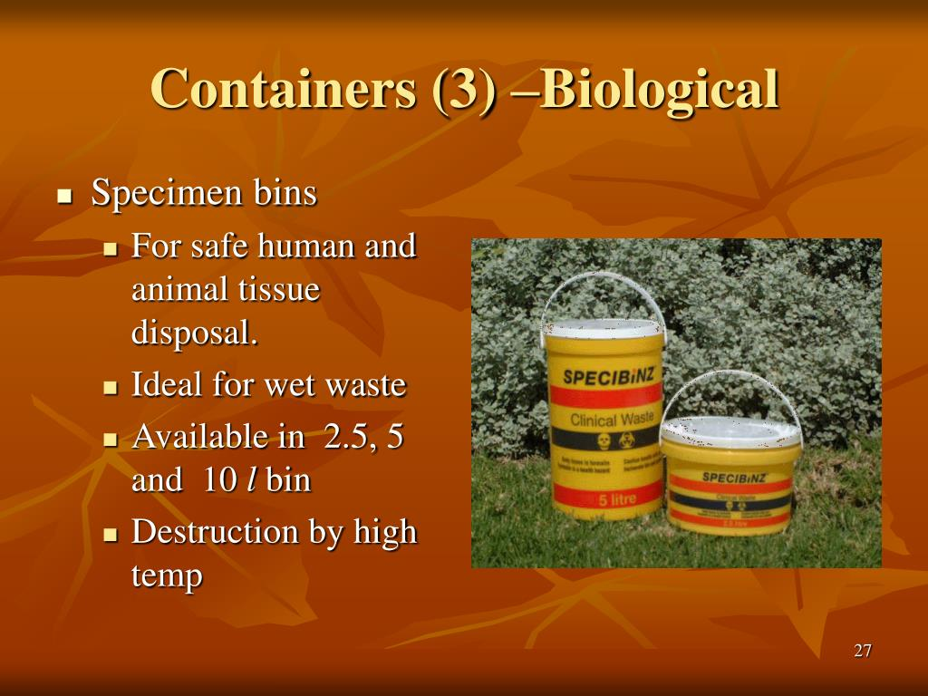 Containers (3) –Biological