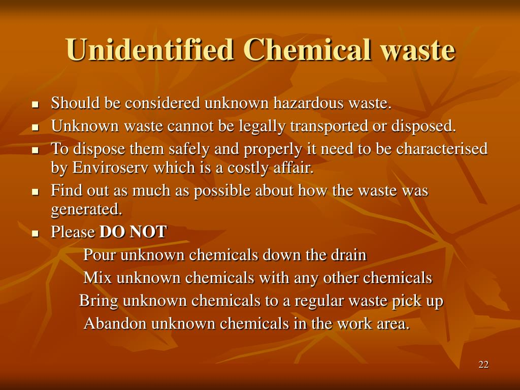 Unidentified Chemical waste