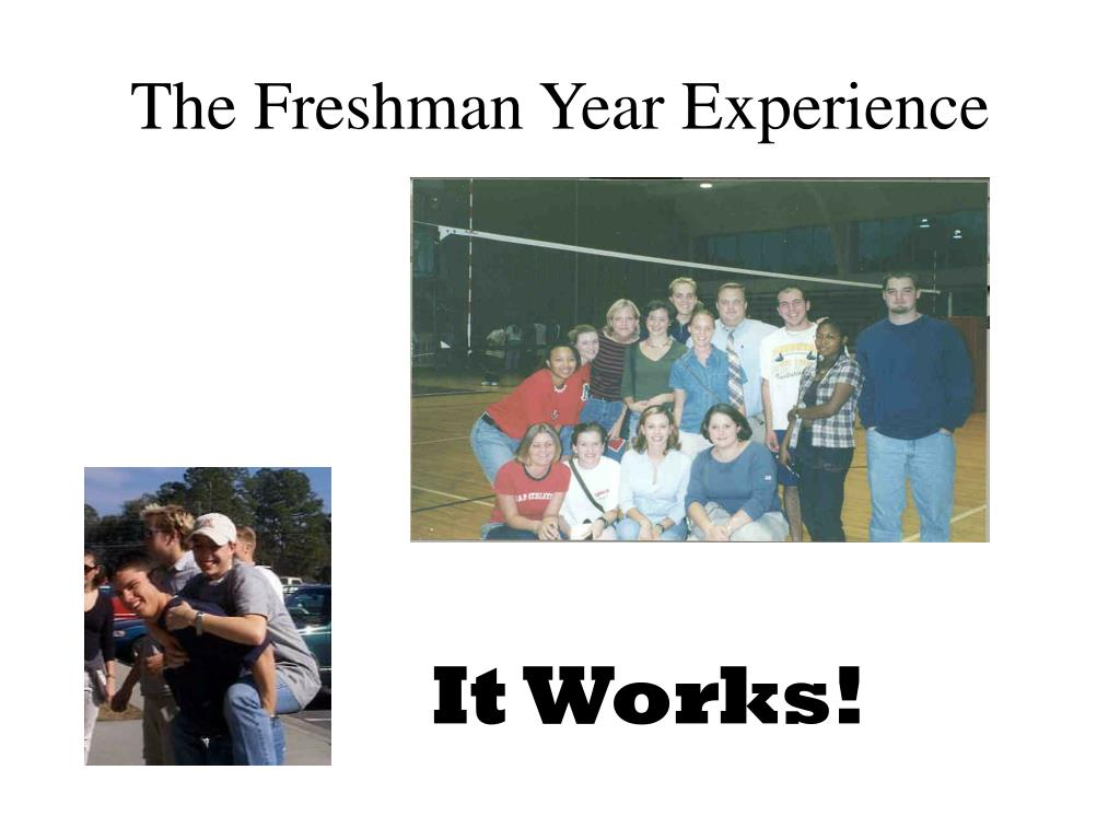 The Freshman Year Experience