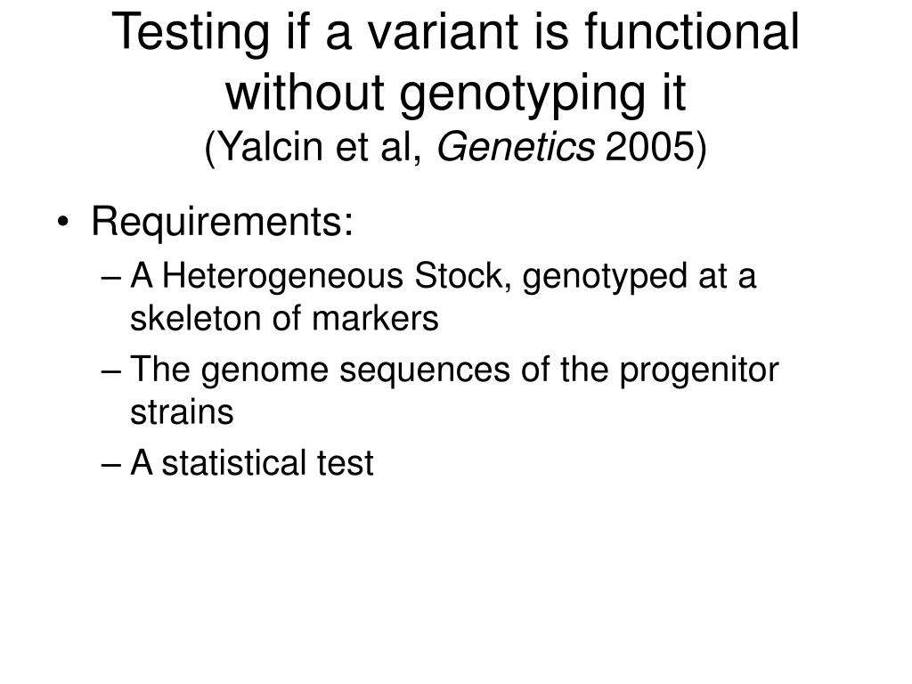 Testing if a variant is functional without genotyping it