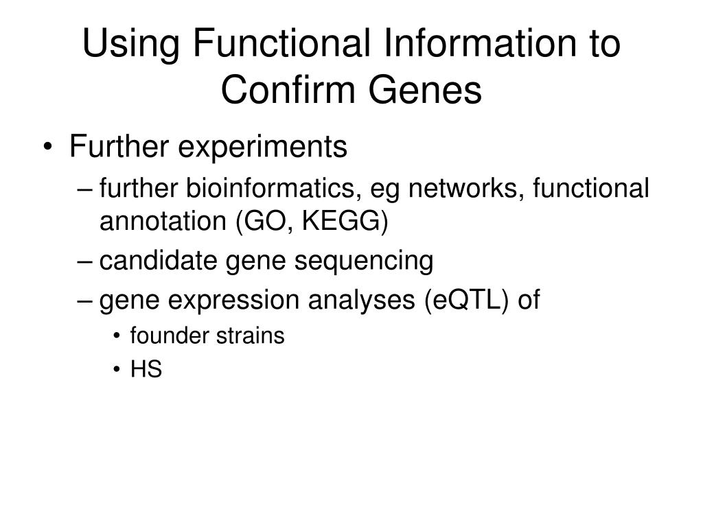 Using Functional Information to Confirm Genes