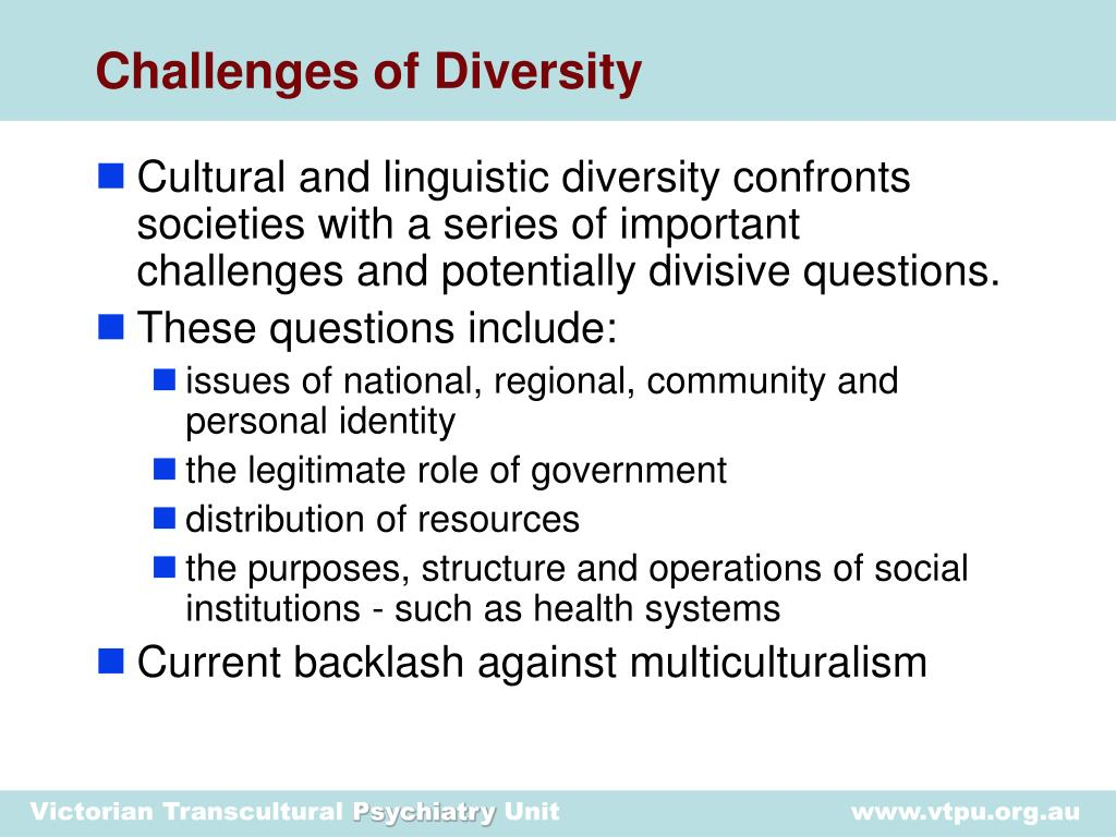 Challenges of Diversity