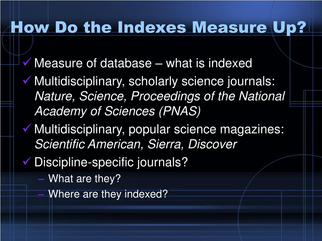 How Do the Indexes Measure Up?