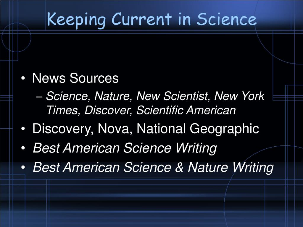 Keeping Current in Science