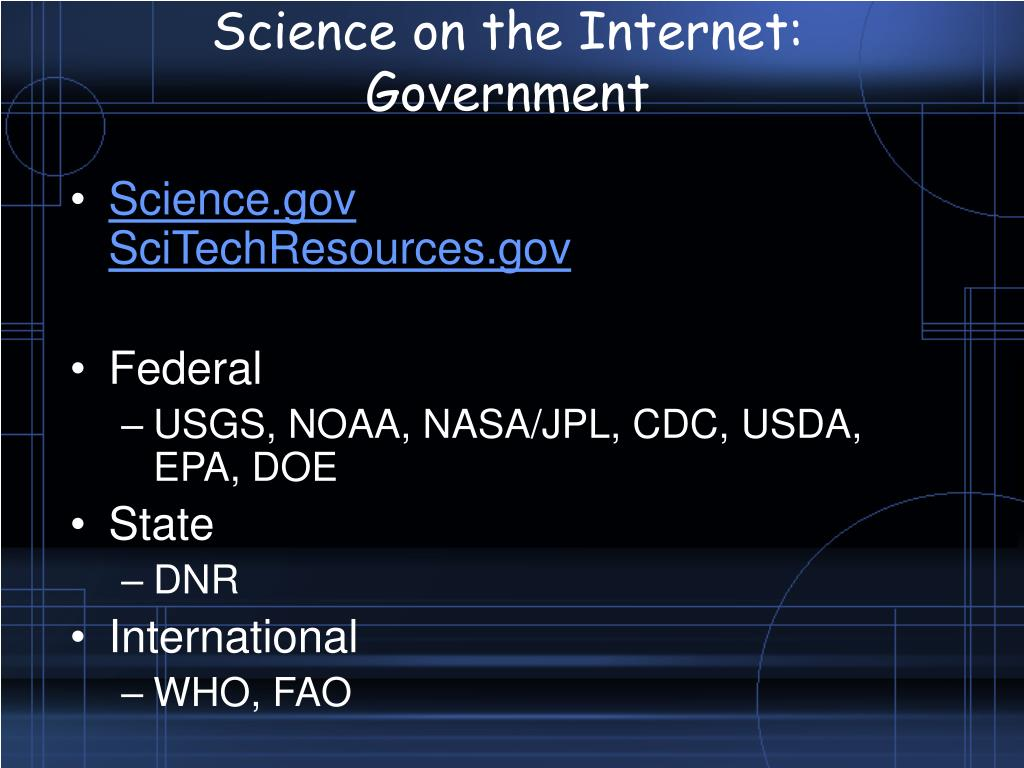 Science on the Internet: Government