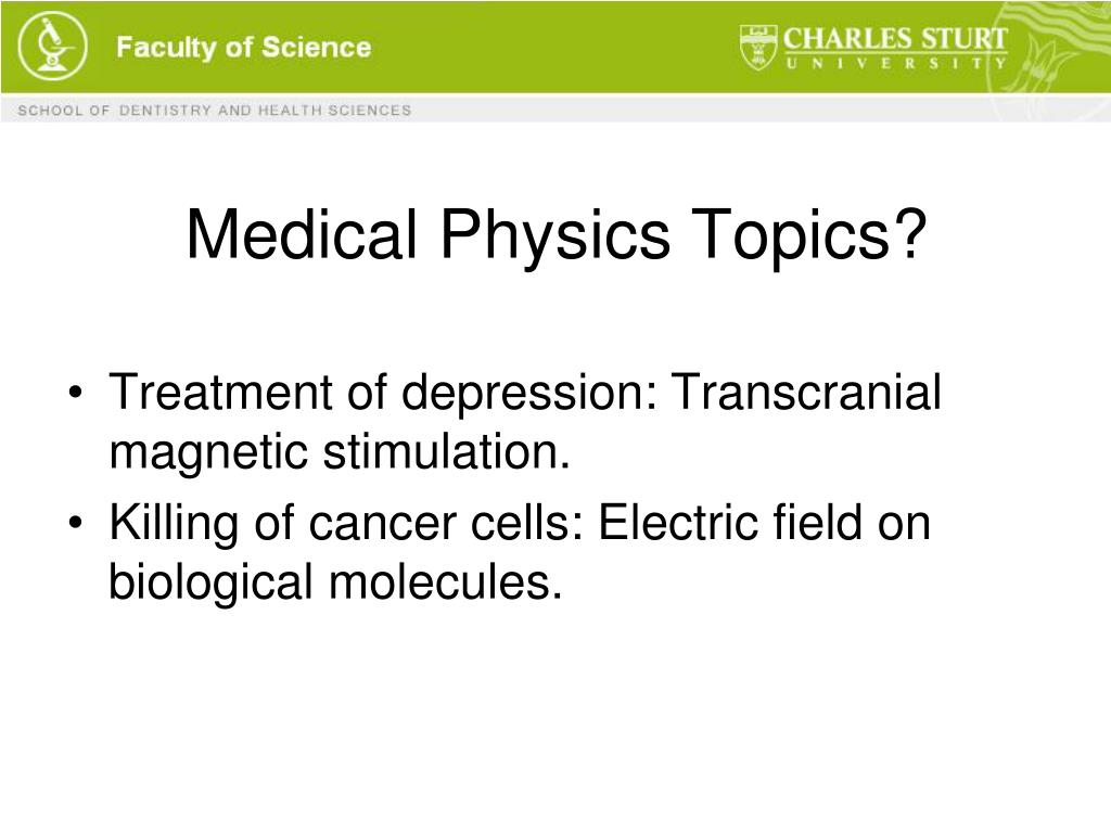 Medical Physics Topics?