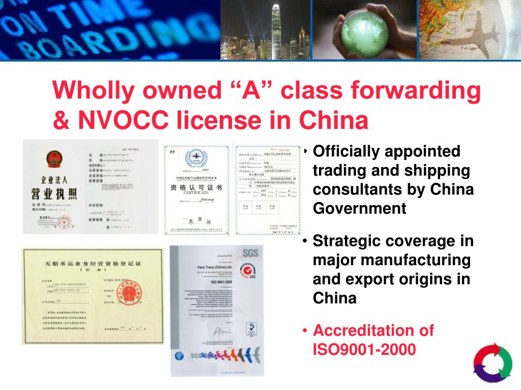 "Wholly owned ""A"" class forwarding & NVOCC license in China"