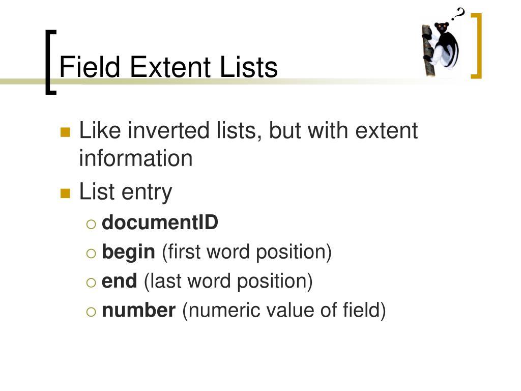 Field Extent Lists