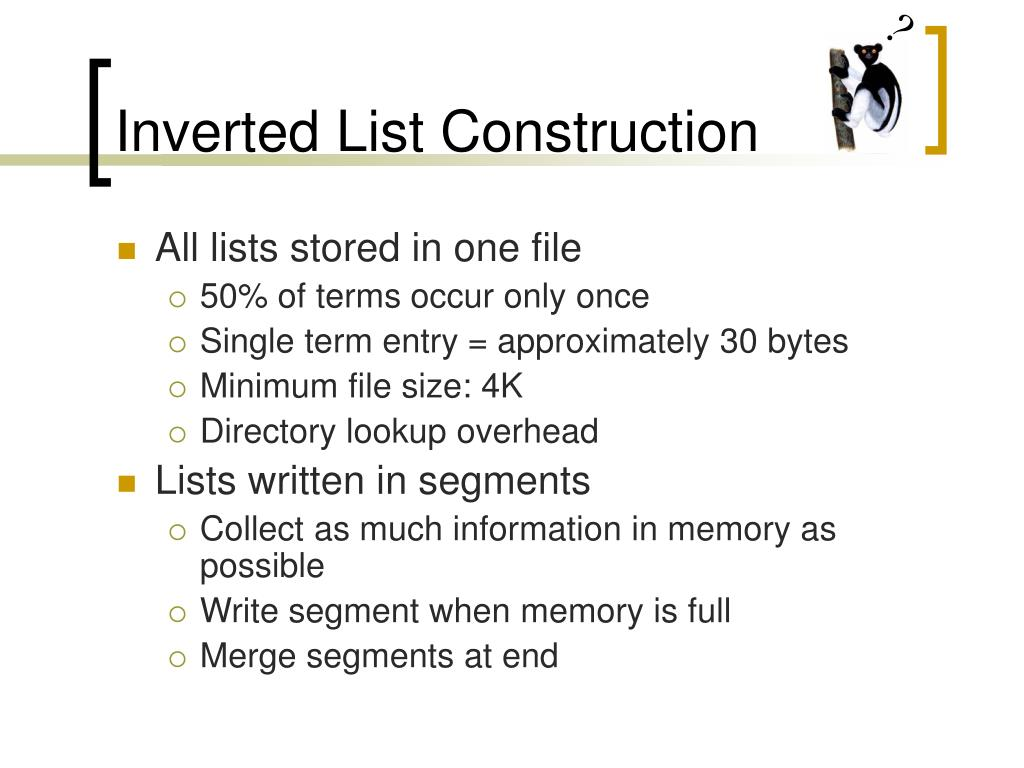 Inverted List Construction