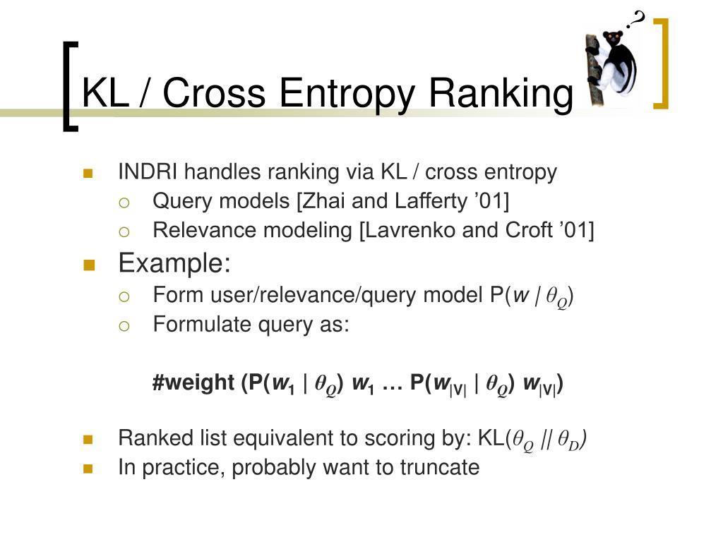 KL / Cross Entropy Ranking
