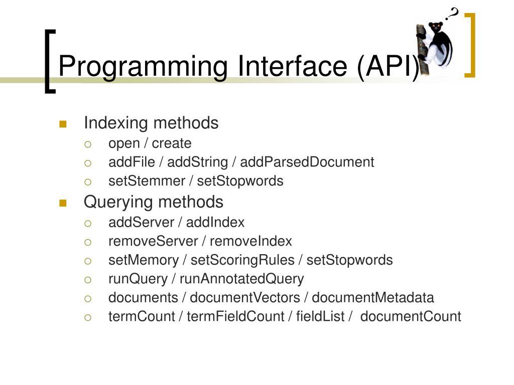 Programming Interface (API)