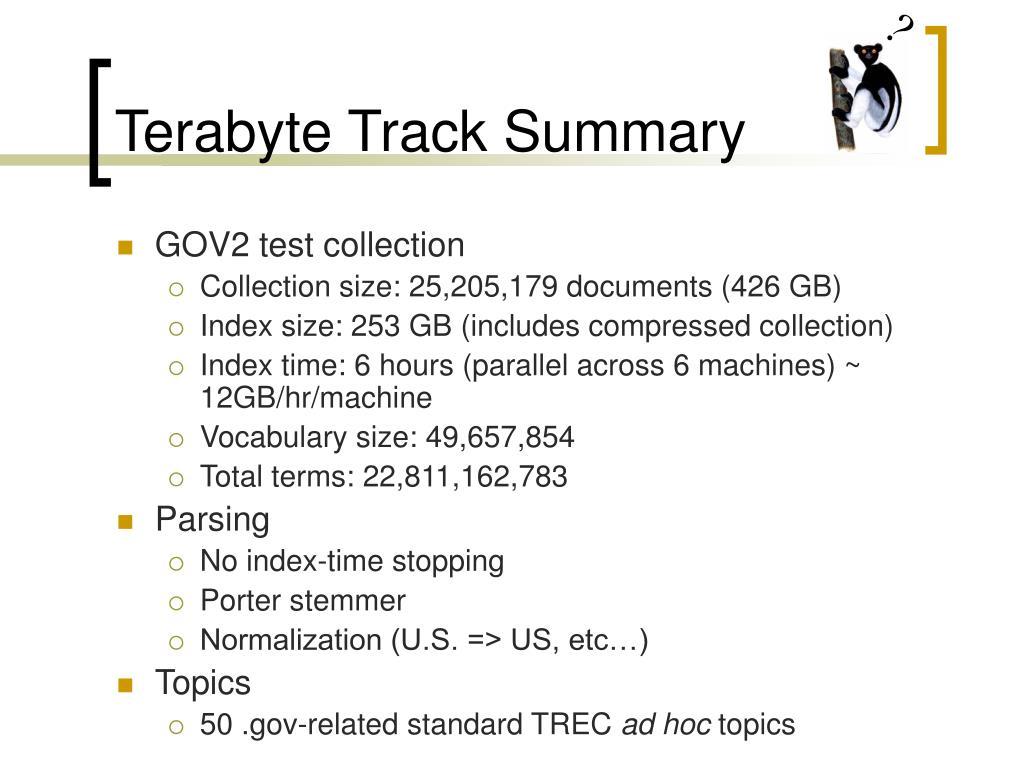 Terabyte Track Summary