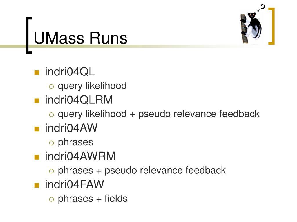 UMass Runs