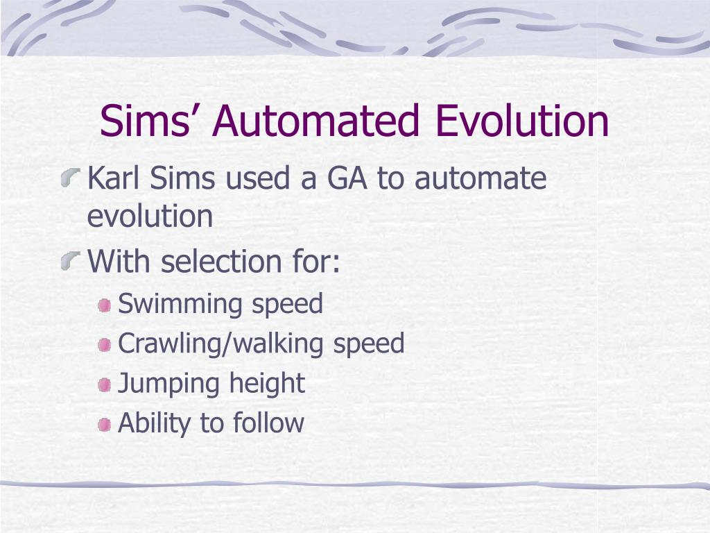 Sims' Automated Evolution
