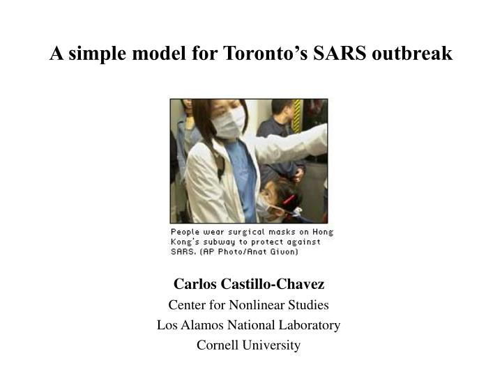 A simple model for toronto s sars outbreak l.jpg