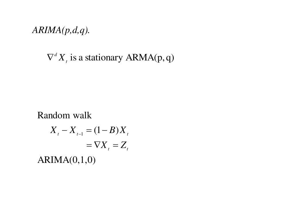 ARIMA(p,d,q).