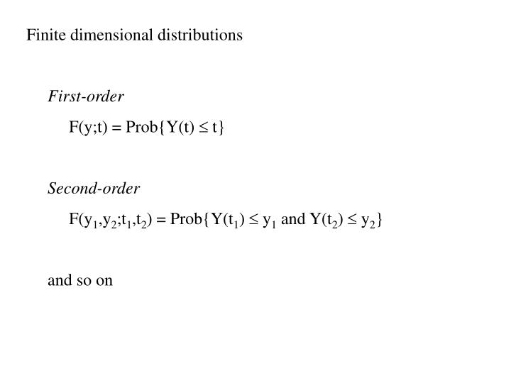 Finite dimensional distributions