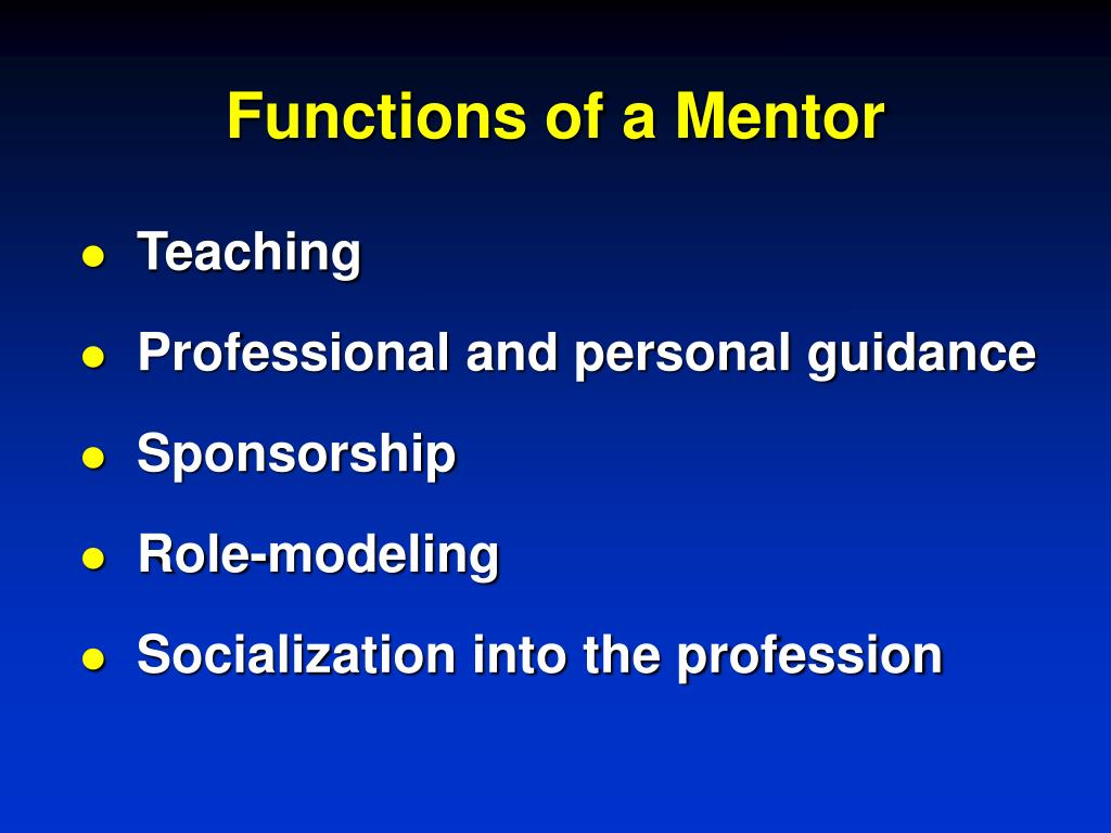 Functions of a Mentor