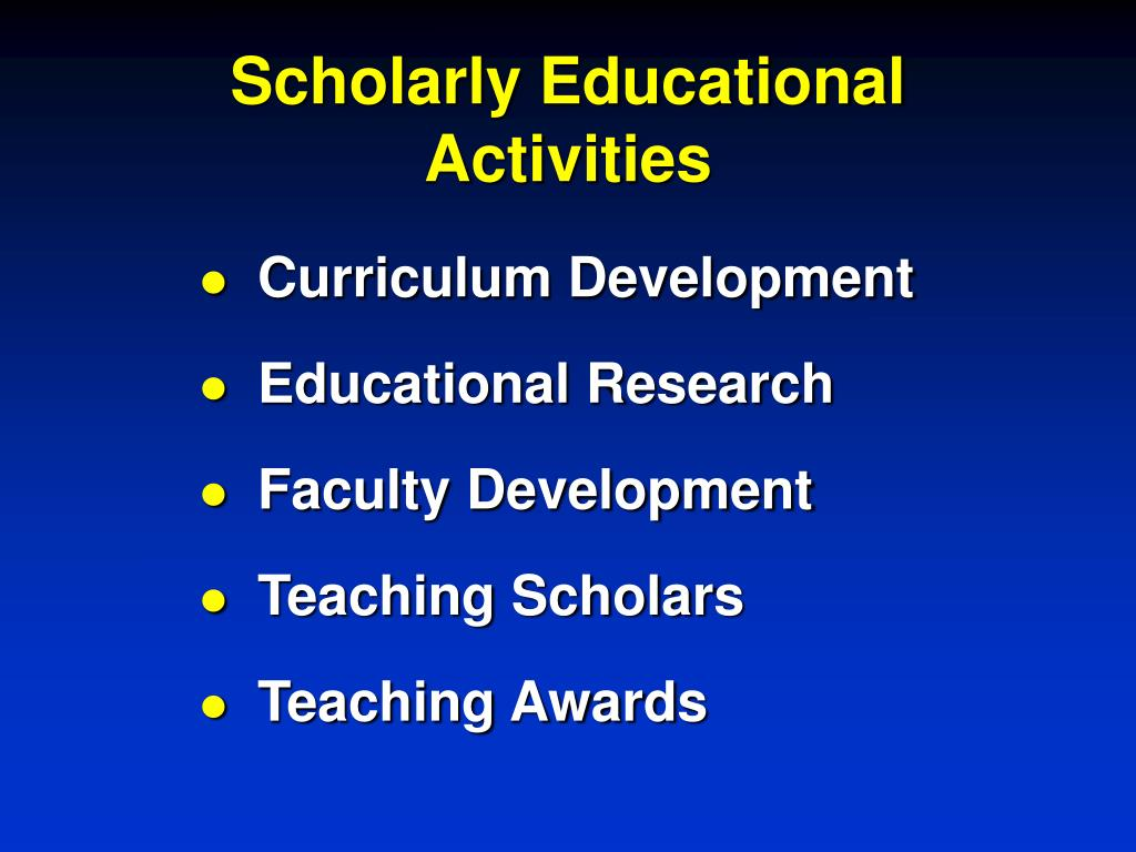 Scholarly Educational Activities