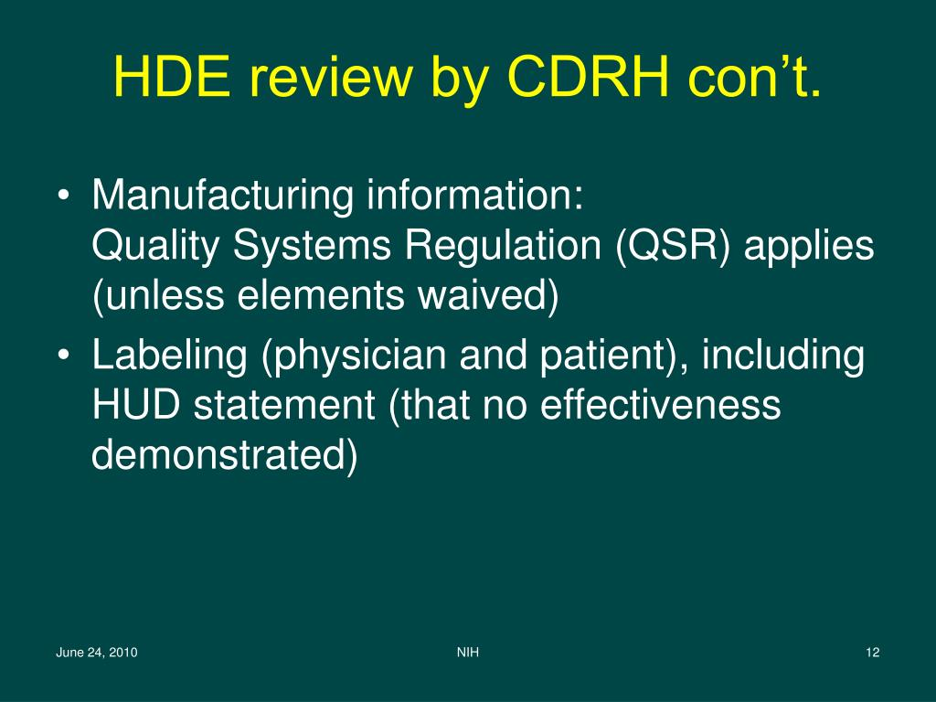 HDE review by CDRH con't.