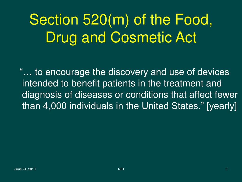 Section 520(m) of the Food, Drug and Cosmetic Act
