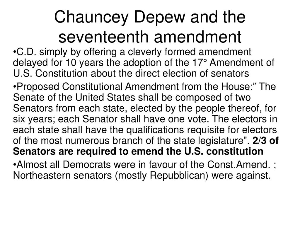 Chauncey Depew and the seventeenth amendment