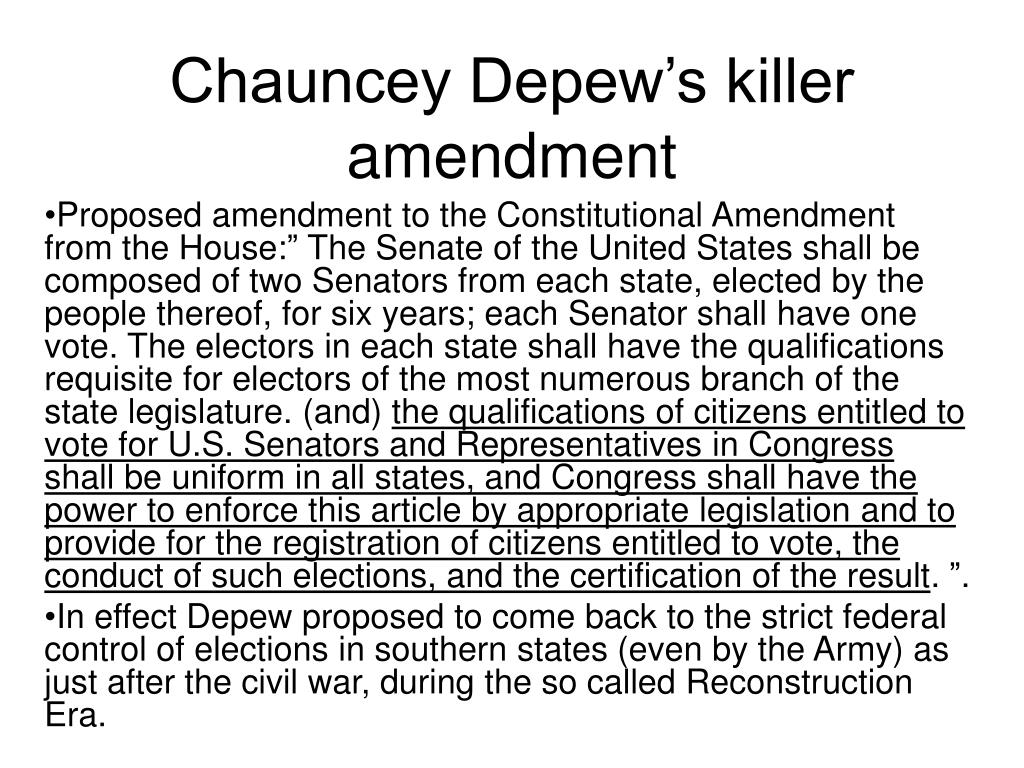 Chauncey Depew's killer amendment