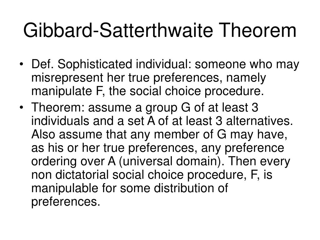 Gibbard-Satterthwaite Theorem