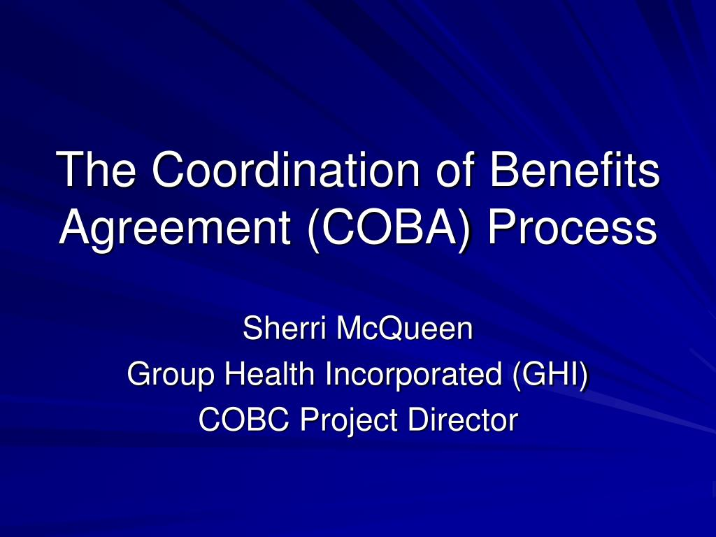 Ppt Welcome To The Coordination Of Benefits Agreement