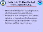 in the u s we have used all these approaches e g