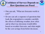 usefulness of surveys depends on how questions are posed