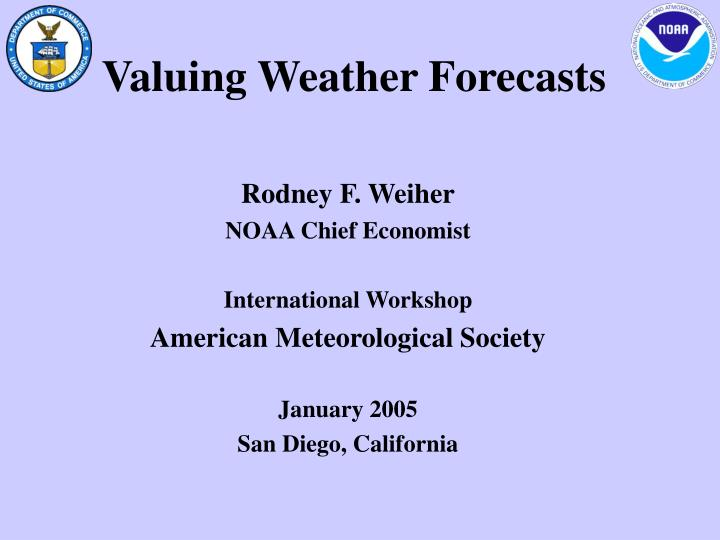 Valuing weather forecasts