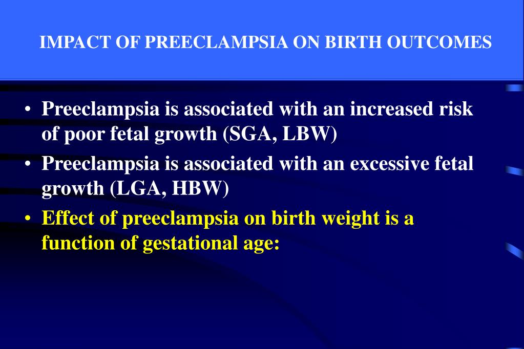 IMPACT OF PREECLAMPSIA ON BIRTH OUTCOMES