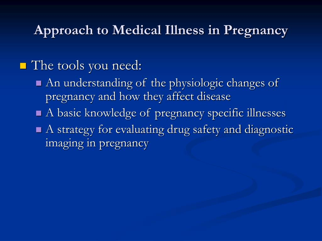 Approach to Medical Illness in Pregnancy