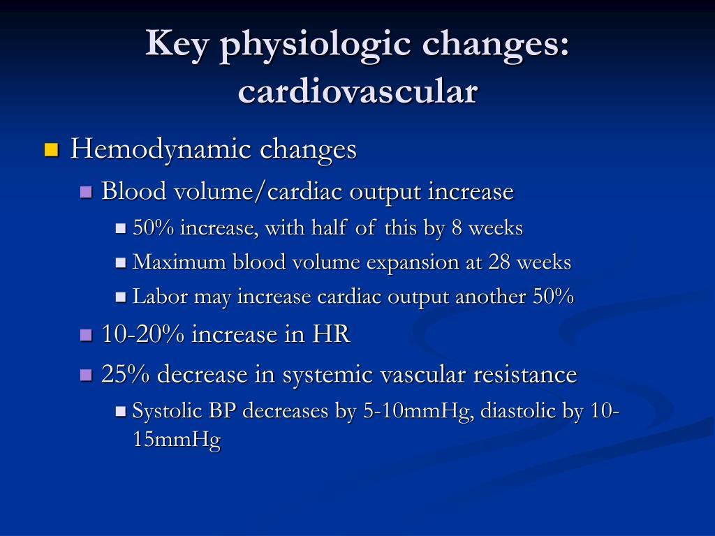 Key physiologic changes: cardiovascular