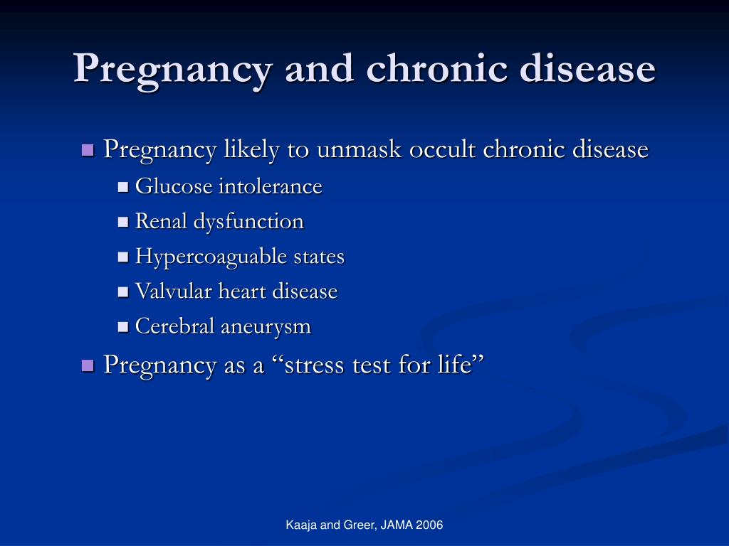 Pregnancy and chronic disease