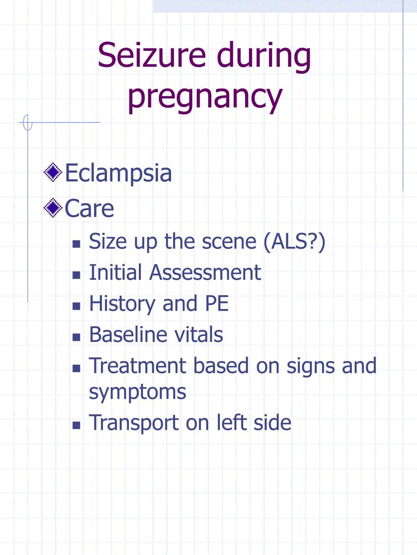 Seizure during pregnancy