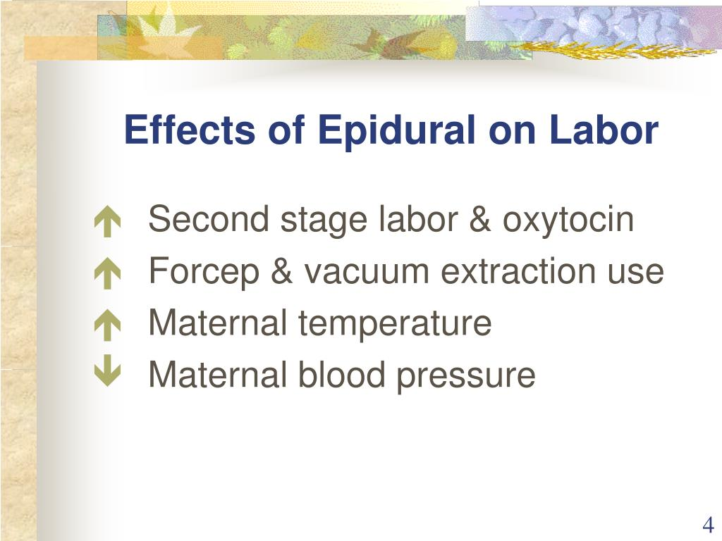 effects of epidural There is a small risk of complications occurring around the time of epidural  insertion and an even smaller likelihood of long-term side effects.