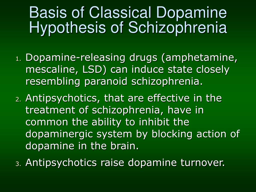 Basis of Classical Dopamine Hypothesis of Schizophrenia