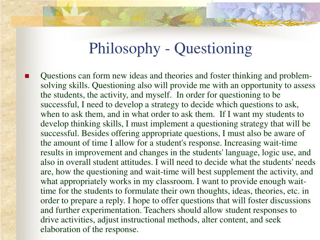 Philosophy - Questioning