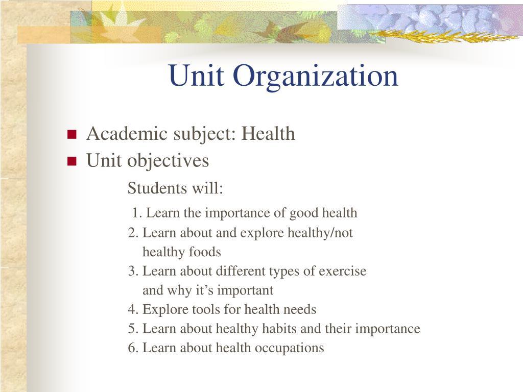 Unit Organization