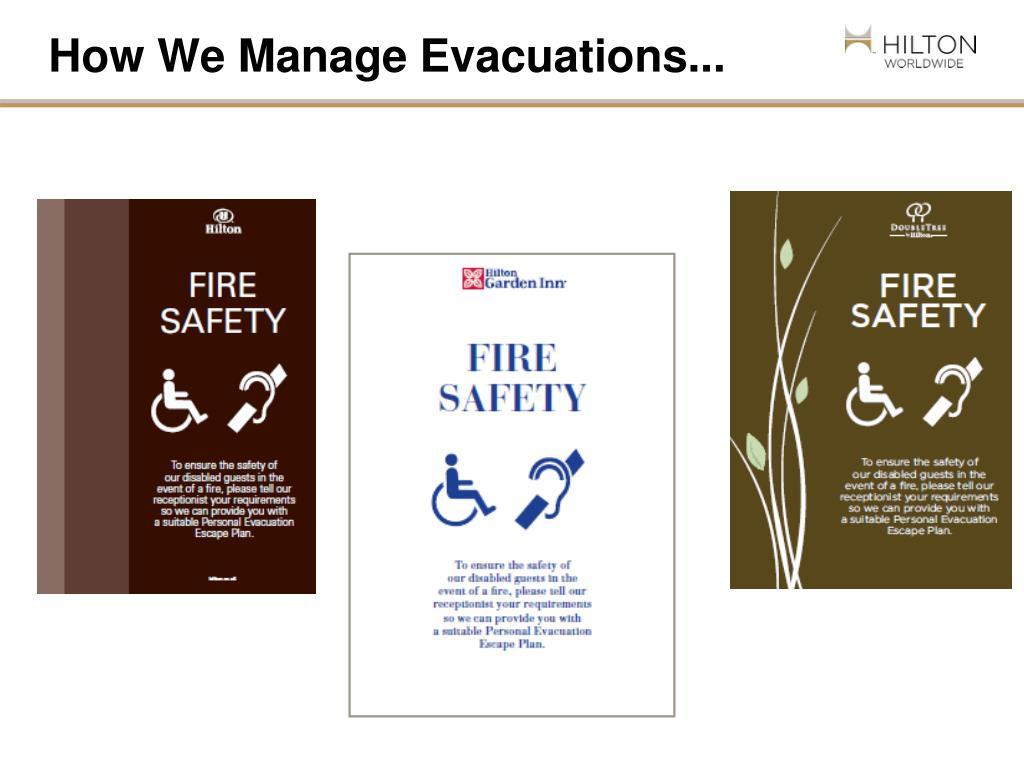 How We Manage Evacuations...