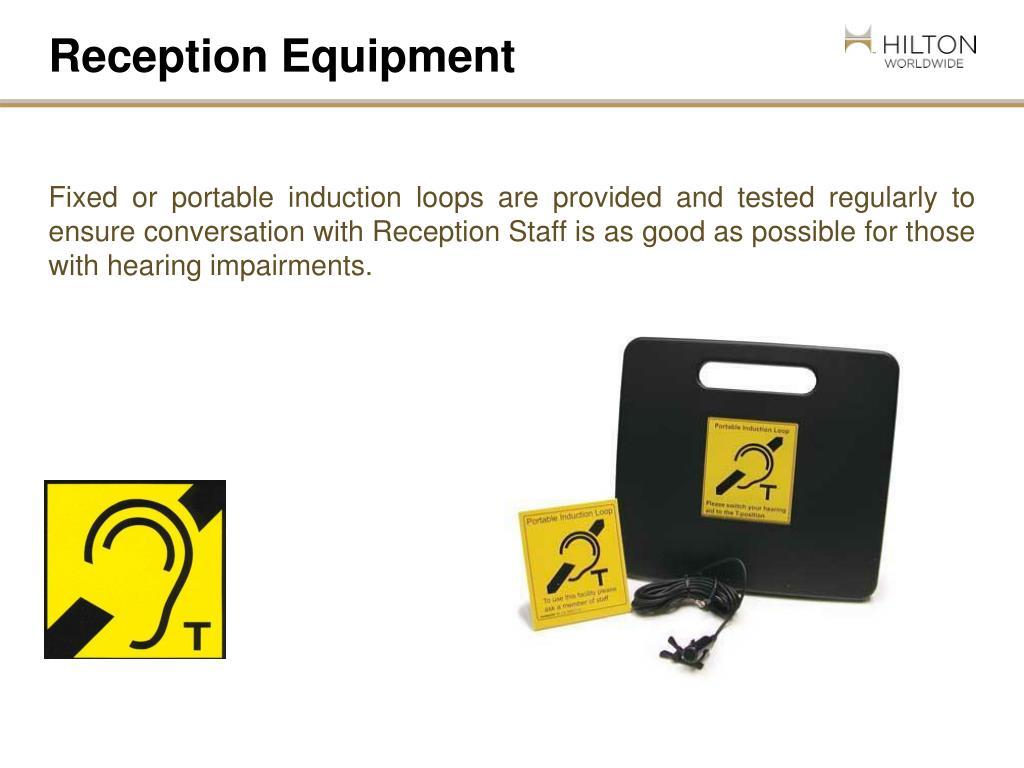 Reception Equipment