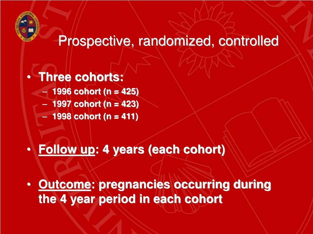 Prospective, randomized, controlled
