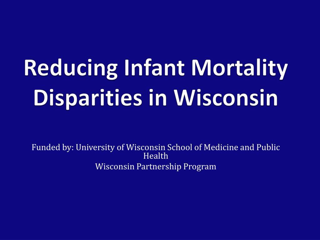 Reducing Infant Mortality Disparities in Wisconsin