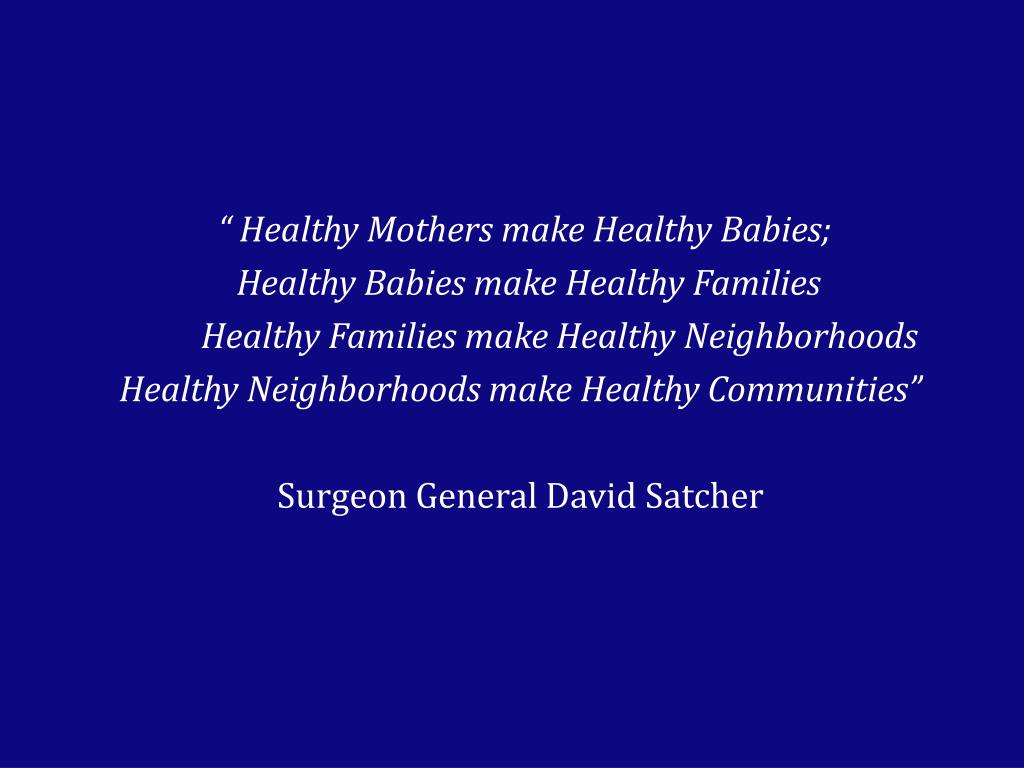 """"""" Healthy Mothers make Healthy Babies;"""