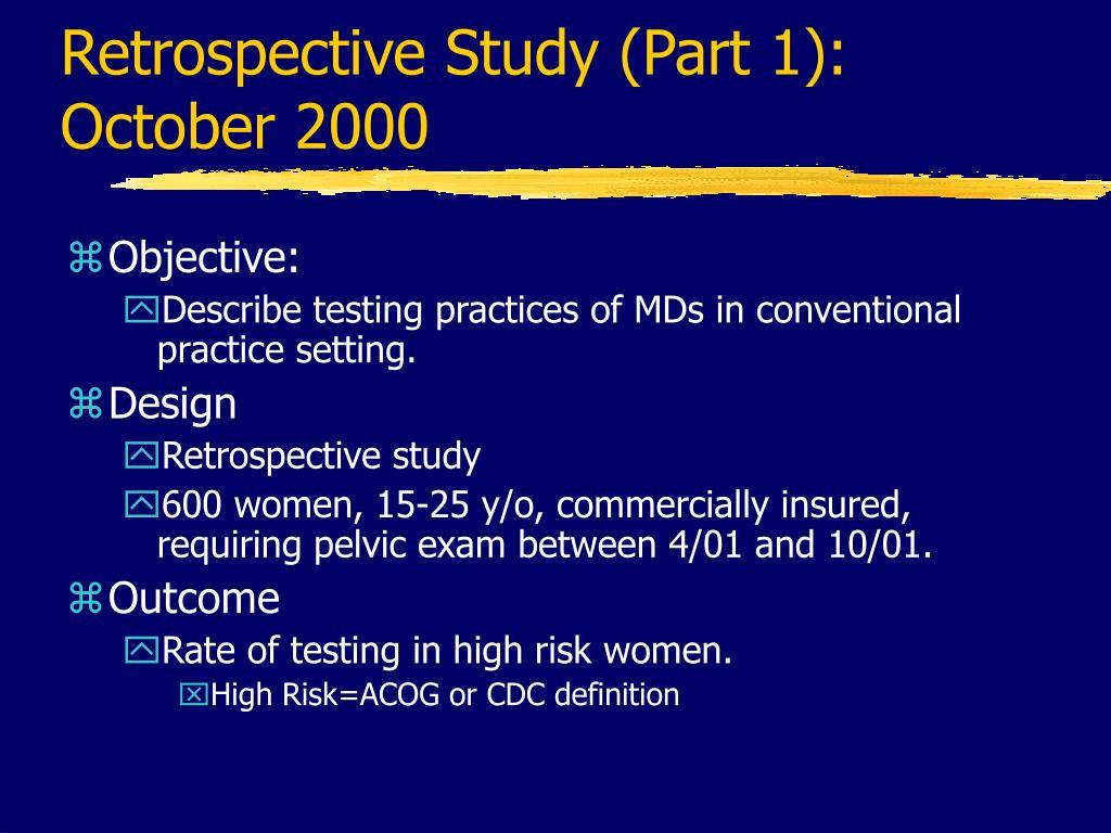 Retrospective Study (Part 1):
