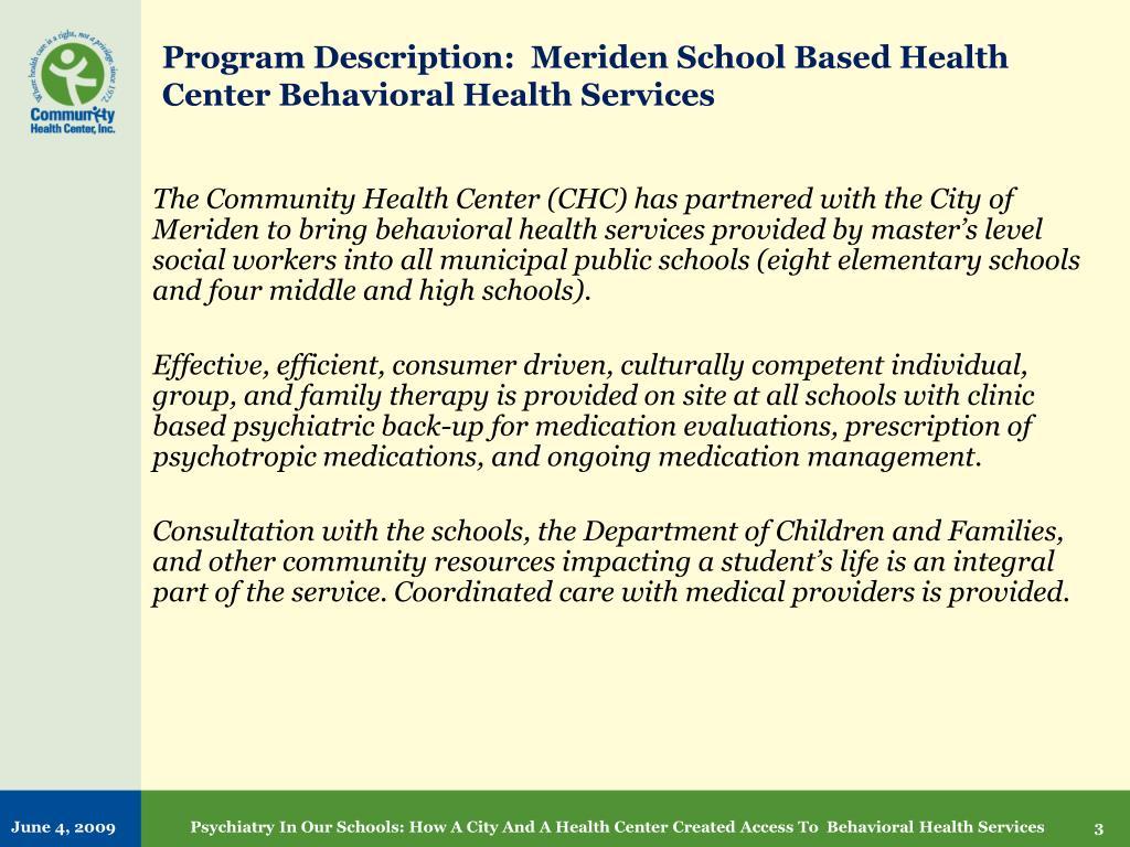 Program Description:  Meriden School Based Health Center Behavioral Health Services